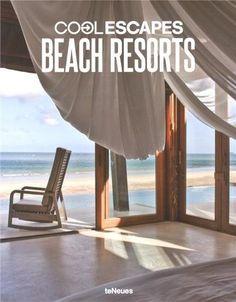 Cool Escapes Beach Resorts: Amazon.de: teNeues: Bücher