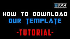 How to Download Our Template - Tutorial