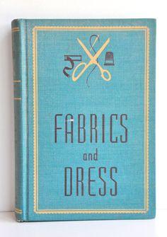 Vintage Fabrics and Dress Book.