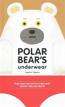 Polar Bear has lost his underwear and he asks his friend, Mouse, to help him find it.