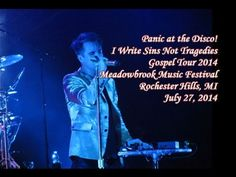 Panic! at the Disco - I Write Sins Not Tragedies Meadowbrook Music Festival Rochester Hills, MI July 27, 2014