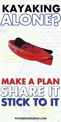 Make a Float Plan and Share It! http://www.paynespaddlefish.com