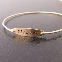 Hand Stamped Bracelet, Sisters Bracelet, Gift for Sister Bangle, Sisters Jewelry, Sisters Gift, Custom Bangle Bracelet, Personalized Bangle