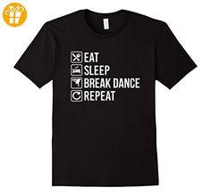 Eat Sleep Break Dance  Repeat Funny T-Shirt - Herren, Größe M - Schwarz (*Partner-Link)