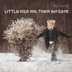 little kids and their big dogs ** NEW BOOK **