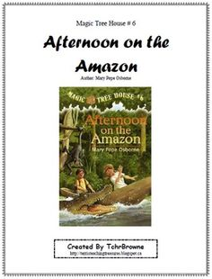 Jack and Annie head to the Amazon rain forest to help Morgan le Fay. This is a ready-to-use, complete set of chapter questions for Afternoon on the Amazon Magic Tree House book #6 by Mary Pope Osborne. Comes with an answer key for every chapter. Question types include comprehension, inferential, vocabulary, and drawing. Also included are 6 extra activity worksheets with answer keys where possible. $