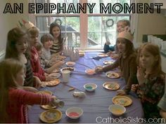 An Epiphany Moment - Catholic Sistas: It is the Feast of the Epiphany! I thought I would take a moment to share what my family does for this special day. In short…::click to read more::  WE PARTY!  W...