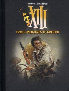 XIII, T11, Trois Montres d'Argent