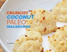 Your favorite recipe source for healthy food [Paleo, Vegan, Gluten free] Paleo Dessert, Dessert Recipes, Desserts, Paleo Coconut Macaroons, Coconut Flour, Paleo Recipes, Cooking Recipes, Macaroon Recipes, Get Thin