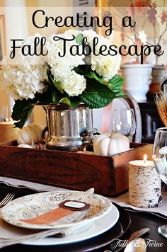 Creating a Fall Tablescape tidbits and twine