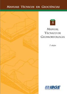 Manual Técnico de Geomorfologia ~ Indiretas Da Geografia