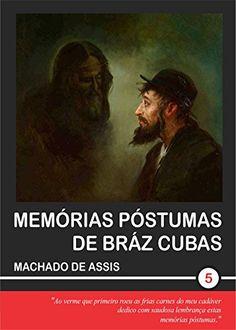 Download free MemÃrias PÃstumas de BrÃz Cubas (Machado de Assis Livro 5) (Portuguese Edition) pdf