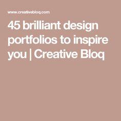 45 brilliant design portfolios to inspire you   Creative Bloq