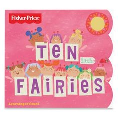 Fisher-Price® Ten Little Fairies - BedBathandBeyond.com