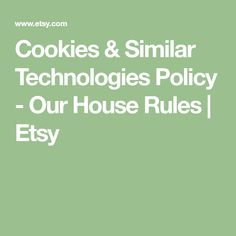 Cookies & Similar Technologies Policy - Our House Rules Software Development Kit, First Web Page, Diy Doll Miniatures, Kids Christmas Outfits, Barber Shop Decor, Crochet Ripple, Browser Support, Art Drawings For Kids, Diy Accessories