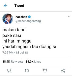 Cuitan member nct di twitter #ceritapendek # Cerita pendek # amreading # books # wattpad Quotes Rindu, Quotes Lucu, Quotes Galau, Tumblr Quotes, Tweet Quotes, Mood Quotes, People Quotes, Daily Quotes, Funny Quotes