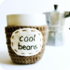 Funny Mug coffee tea cup cozy Cool Beans brown crochet handmade.  via Etsy. My boys always said this..... lol!  C.F.