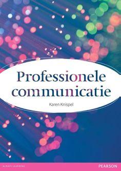 Knispel, Karen. Professionele communicatie. Plaats: 659.3 KNIS