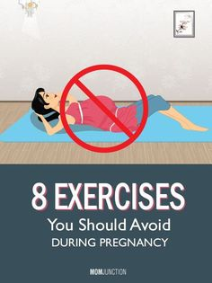 Exercises to Avoid During Pregnancy: All exercises equally good? what exercises are not safe during pregnancy? This article will answer all the questions zipping through your mind!