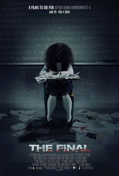 """Watched """"The Final"""" last night. really, really good horror film with a sad, honest message. Scary Movies, Hd Movies, Movies And Tv Shows, Movie Titles, Horror Movie Posters, Horror Icons, Cinema Posters, Film Posters, Free Horror Movies Online"""