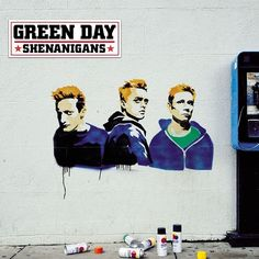 Check out: Shenanigans (2002) - Green Day See: http://lyrics-dome.blogspot.com/2013/08/shenanigans-2002-green-day.html #lyricsdome