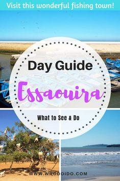 A Day Trip to Essaouira - Best things to see and do in Essaouira, Morocco ⋆ Who do I do Visit Morocco, Morocco Travel, Africa Travel, Romantic Destinations, Romantic Travel, Travel Destinations, Romantic Getaways, Best Travel Guides, Travel Tips