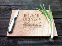 Personalized Cutting Board - Wooden Engraved Cutting Board 9 X 12 Eat Drink and Be Married Custom Wedding Gift Christmas Gift Engraved Cutting Board, Personalized Cutting Board, Cutting Boards, Cnc Projects, Cool Diy Projects, Craft Gifts, Diy Gifts, Laser Engraving, Engraving Ideas