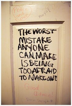 the doors, word of wisdom, remember this, daily reminder, inspir, bathroom, quot, true stories, worst mistak