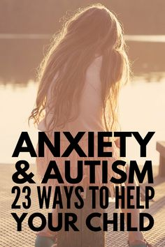 Anxiety and Autism   With over 23 coping strategies and anxiety activities for kids, we're sharing our best tips and strategies to help children with autism, sensory processing disorder, and other special needs deal with the feelings of anxiety, stress, and nervousness they often experience at home and in the classroom. These coping skills and play therapy ideas will help and inspire parents and teachers alike!