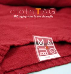 SAMGMIN BAE CLOTHTAG    Designer Samgmin Bae has designed the clothTag concept aimed making caring for clothes a lot easier.    Using RFID technology the tags can communicate with RFID enabled washers, dryers, irons, presses, and dry cleaning equipment.