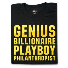 ThinkGeek :: Genius Billionaire Playboy Philanthropist Had to explain a couple of those words to my boys. Tony Stark Marvel, Marvel Clothes, Robert Downey Jr, Geek Chic, Good Movies, Awesome Movies, Billionaire, Playboy, Pop Culture