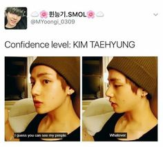 I can't help but think that Tae learned how to boost his self confidence from Jin......