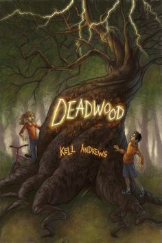 Book: Deadwood Author: Kell Andrews Pages: 250 Age Range: Deadwood is an early offering by new small publisher Pugalicious Press. Written by Kell Andrews, Deadwood is the story of a cursed tree that has drained the luck from the. Writing Fantasy, Cool Books, Chapter Books, Cover Art, Childrens Books, Mystery, Fiction, Novels, Tours