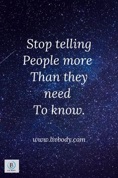 Stop telling People more Than they need To know. #livbody Gold Standard Whey, Celebrity Shoes, Natural Supplements, Staying Positive, Wisdom Quotes, Captions, Need To Know, Best Quotes, Positivity