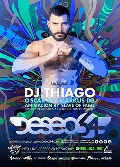 ★ SÁBADO 28: DJ THIAGO @ Deseo 54★
