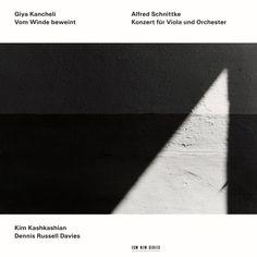 Giya Kancheli: Vom Winde beweint / Alfred Schnittke: Konzert für Viola und Orchester