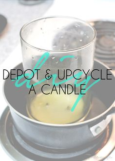 How to Depot & Upcycle A Candle | Sugar Stilettos Style