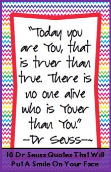 Positive Quote from 10 Dr Seuss Quotes That Will Put A Smile On Your Face.