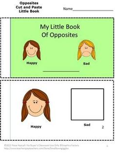 My Little Book Of Opposites, Cut and Paste-pre-K, K Special Education-This packet will help teach students the concept of opposites using every day terms. It will be a fun way for them to learn opposites. Plus, Students will like having a little book to take home. My Little Book of Opposites will consist of 20 pages when completed.