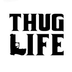 Thug Life Sticker Tupac Gangster Funny Hater Shakur Car Gun Decals Car Sticker And Styling Black Sliver 2pac, Arte Do Hip Hop, Hip Hop Art, Graffiti Drawing, Graffiti Lettering, Typography, Thug Life Tattoo, Lettrage Chicano, Tupac Wallpaper