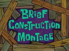 brief construction montage Spongebob Time Cards, Spongebob Memes, Spongebob Squarepants, List Of Memes, Dankest Memes, Youtube Editing, Tired Of Waiting, Bad Puns, Text Pictures