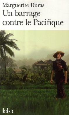 Un barrage contre le Pacifique par Marguerite Duras Used Books, Books To Read, My Books, Book Writer, Book Reader, Virginia Woolf, Marguerite Duras, Roman, Music Library