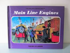 Thomas the tank engine, childs vintage book, Main Line Engines, Vintage children's story book, English, Steam train, collectible book by thevintagemagpie01 on Etsy Thomas The Tank, Kids Story Books, The Rev, Steam Engine, Book Collection, Vintage Children, Maine, Engineering, English