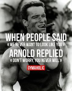 arnold schwarzenegger quotes - Google Search