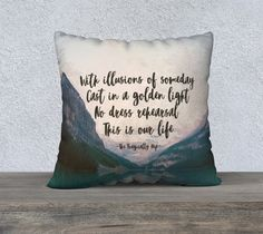 The Tragically Hip, Throw Pillow Cover, Tragically Hip quote, Gord Downie, Ahead by a Century by GroundwaterWords on Etsy Soul Music, Music Is Life, Throw Pillow Covers, Throw Pillows, Tattoos Pics, Outdoor Classroom, Outdoor Signs, True North, Elementary Music