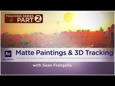 After Effects Tutorial - 3D Camera Tracker and Matte Paintings - Sean Frangella - YouTube