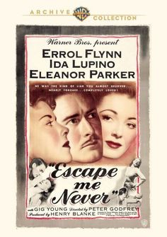 Escape Me Never DVD (1947) - Errol Flynn, Ida Lupino, Eleanor Parker, Gig Young