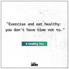 Exercise and eat healthy. Challenge yourself on a 21 Day Daily Exercise!   #quote #exercise #healthydiet Nutrition Quotes, Health Quotes, Nutrition Drinks, Kids Nutrition, Weight Loss Motivation Quotes, Fitness Motivation, Exercise Motivation, Fitness Quotes, Fitness Goals