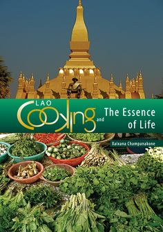 Lao Cooking and the Essence of Life book