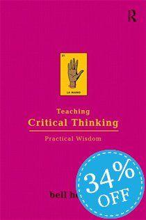 "bell hooks ""Teaching Critical Thinking"""